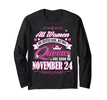 c421deeb Image Unavailable. Image not available for. Color: Only Queens Are Born On  November 24 ...