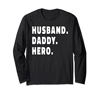 a7acf4be Image Unavailable. Image not available for. Color: HUSBAND DADDY HERO Shirt  Cute Funny Fathers Day Gift Long Sleeve ...