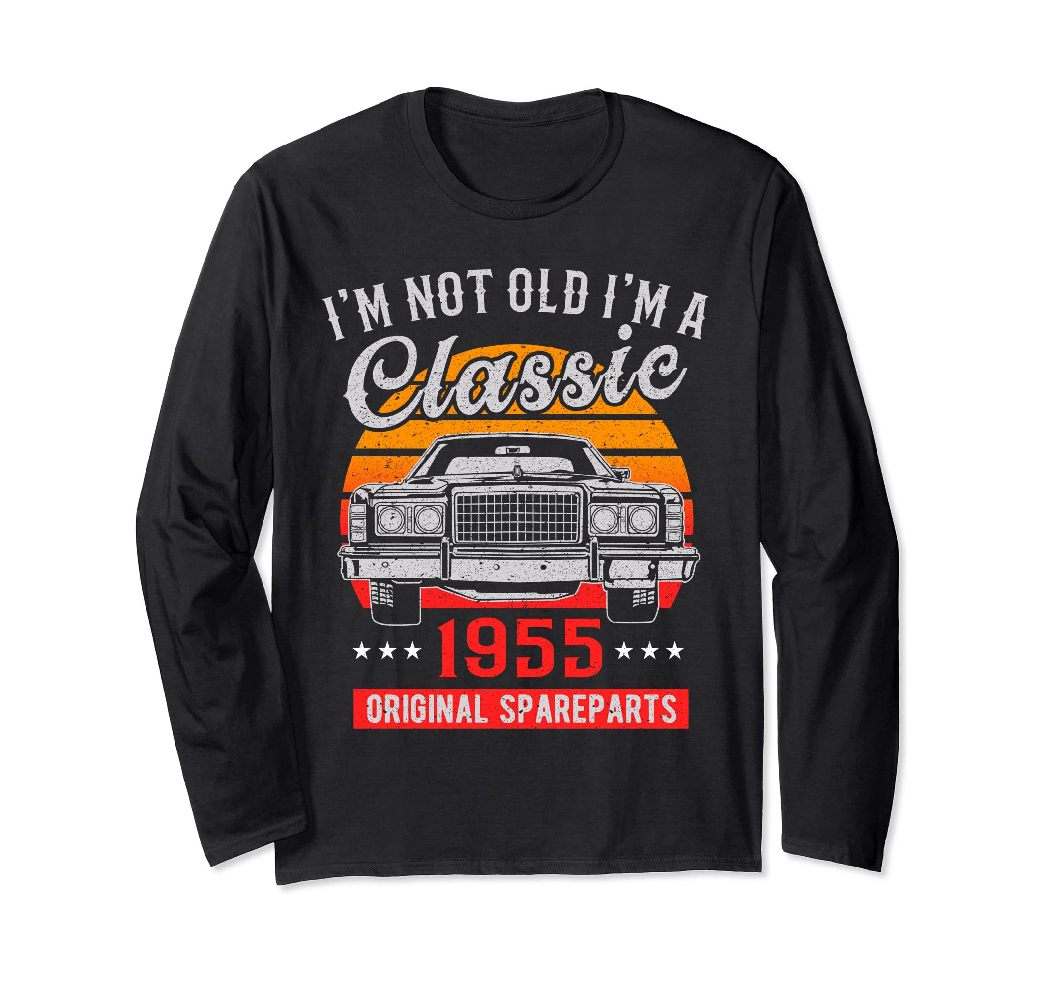 63rd Birthday Long Sleeves I'm not Old I'm a Classic 1955