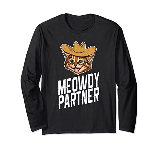 323395391 Image Unavailable. Image not available for. Color: Meowdy Partner Cat Long  Sleeve Shirt , Funny Western Cowboy
