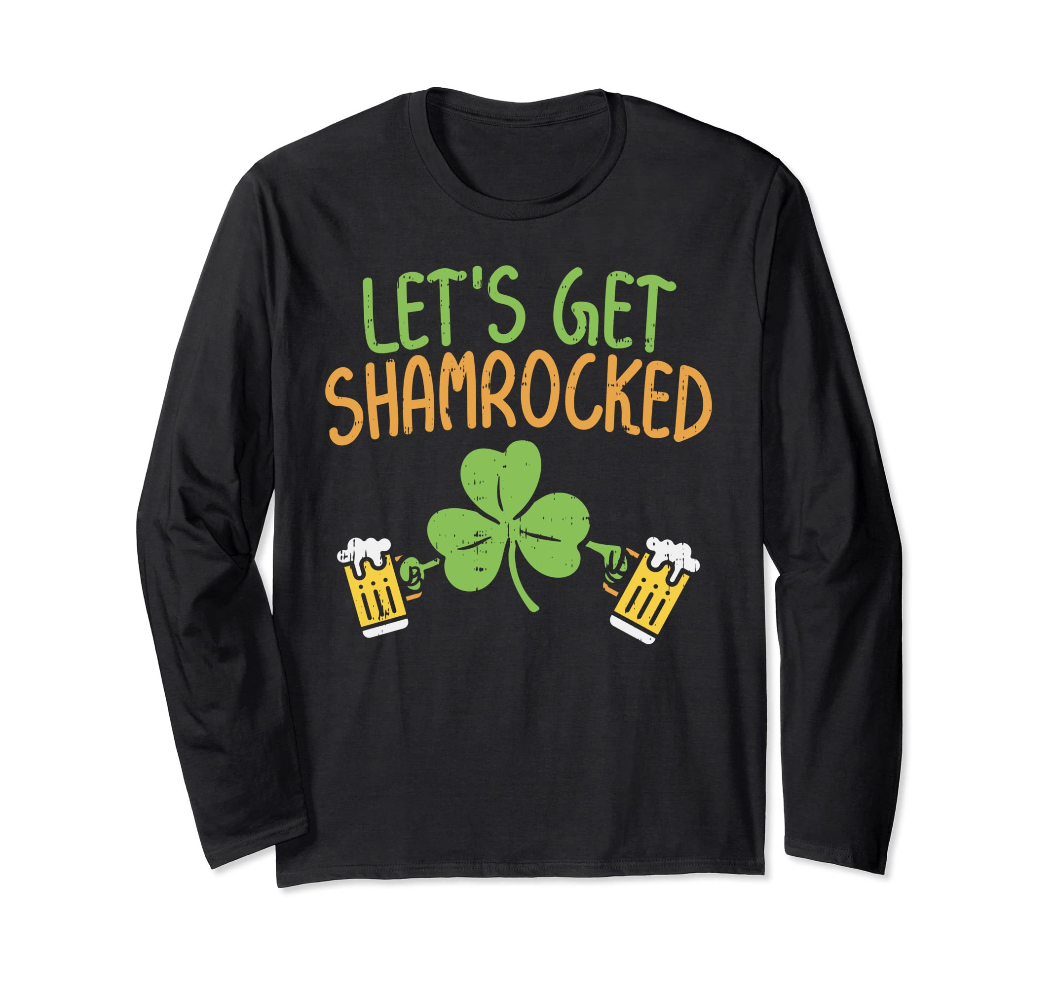 4c6e6b025 Amazon.com: Lets Get Shamrocked Longsleeve Shirt St Patricks Day: Clothing