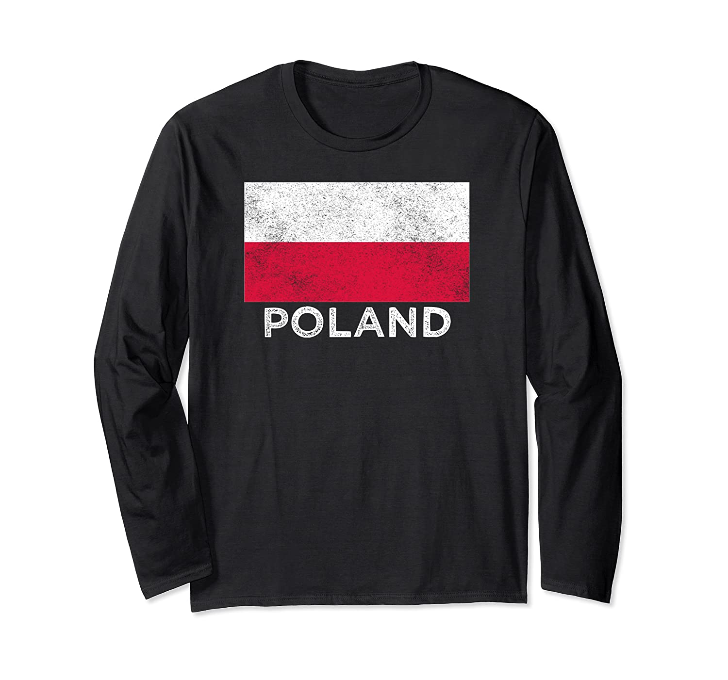 Poland National Flag - Distressed For & Shirts Long Sleeve T-shirt
