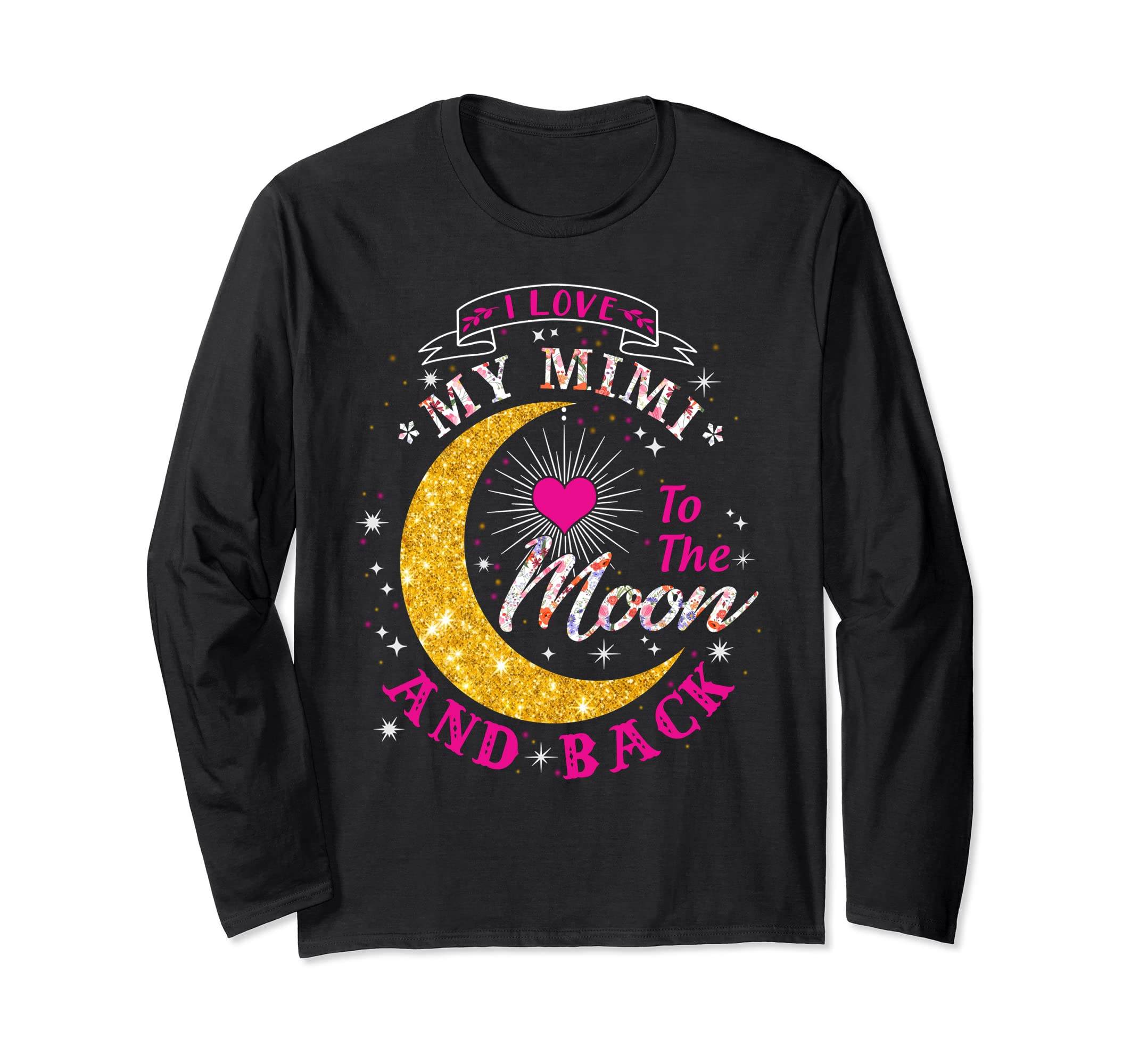 I love my Mimi to the Moon and back Long Sleeve T-Shirt-SFL