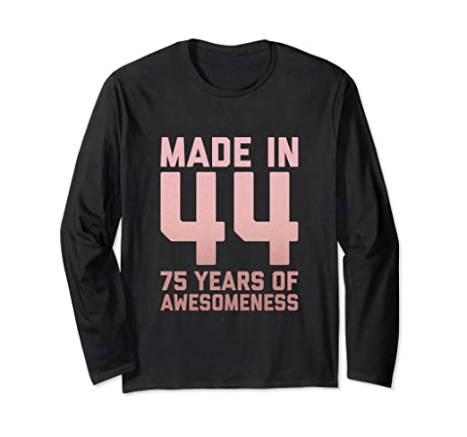Image Unavailable Not Available For Color 75th Birthday Long Sleeve Gift Women Grandma Age 75 Year Old