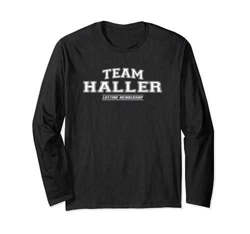 Team Haller | Proud Family Surname, Last Name Gift Long Sleeve T Shirt