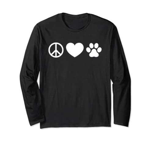 Peace Love And Dogs  Long Sleeve T Shirt