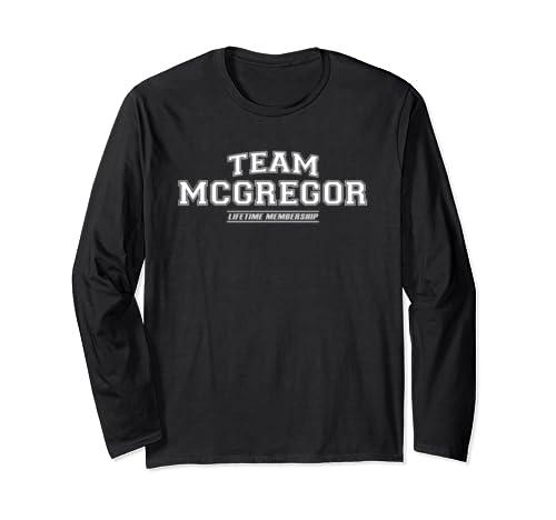 Team Mcgregor   Proud Family Surname, Last Name Gift Long Sleeve T Shirt