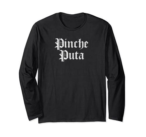 Chola Clothing For Women Funny Spanish Slang Chicana Puta Long Sleeve T Shirt