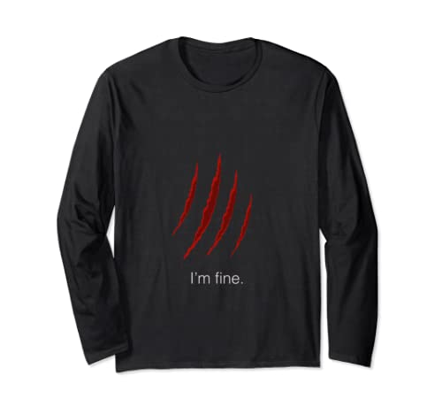 Claw Marks Slash I'm Fine  Long Sleeve T Shirt