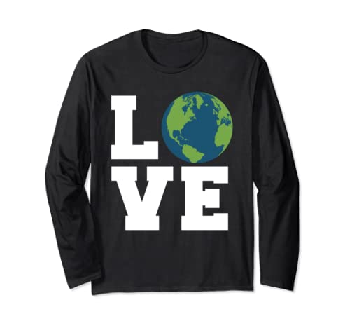 Earth Love Novelty Earth Day Love Earth Long Sleeve T Shirt