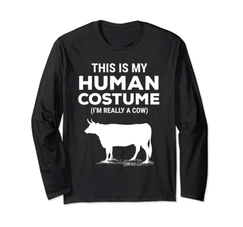 This Is My Human Costume I'm Really A Cow Halloween Farmer Long Sleeve T Shirt
