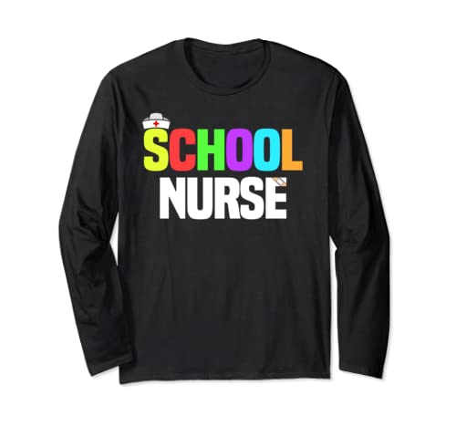 School Nurse Shirt Gifts Supplies Office Registered Nursing Long Sleeve T Shirt