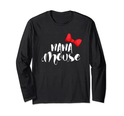 Nana Mouse Shirt Funny Family Vacation Mouse Matching Gift Long Sleeve T Shirt