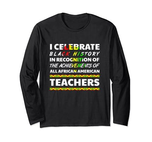 Teacher Black History Month African Roots Ancestry 2020 Long Sleeve T Shirt