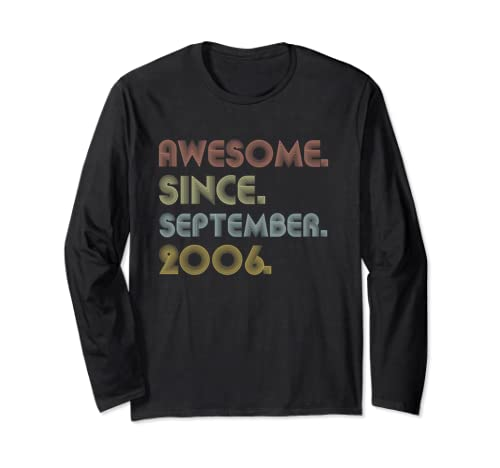 Awesome Since September 2006 Birthday Gift For 13 Yrs Old Long Sleeve T Shirt
