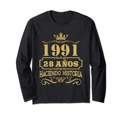 Playera 1991 28 Anos Haciendo Historia 28th Birthday Gift Long Sleeve T Shirt