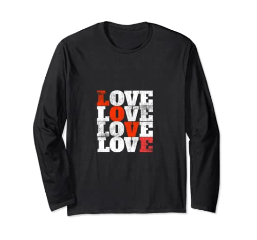 Love, I Love You, Inspire, Motivate, Love Me, Vintage, Meme, Long Sleeve T Shirt