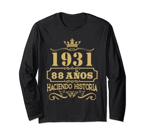 Playera 1931 88 Anos Haciendo Historia 88th Birthday Gift Long Sleeve T Shirt