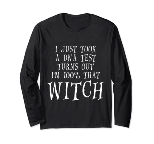Halloween I'm One Hundred Percent That Witch Apparel Funny Long Sleeve T Shirt