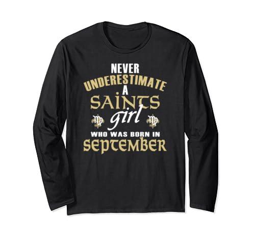 Saints Girl In September Virgo Nola New Orleans Football Fan Long Sleeve T Shirt