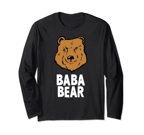 Baba Bear Funny Father's Day Gift Long Sleeve T Shirt