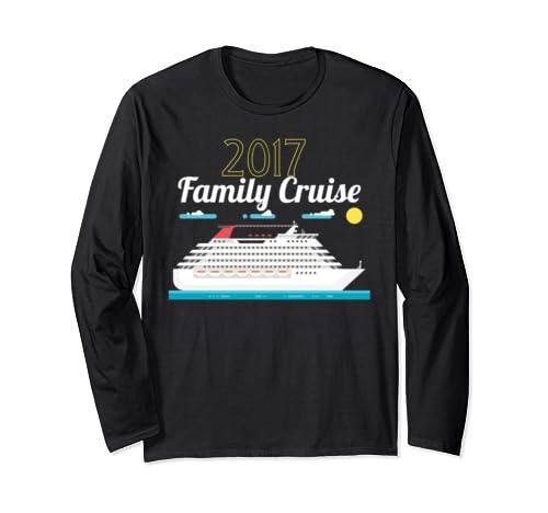 2017 Family Cruise Product   Cruise Vacation Long Sleeve T Shirt