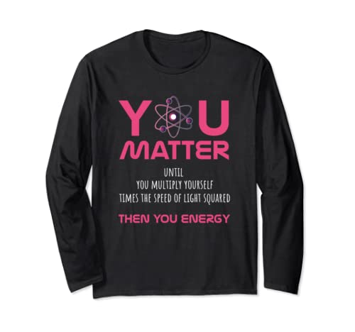 Funny Physics Lover Beautiful Cute Gift Long Sleeve T Shirt