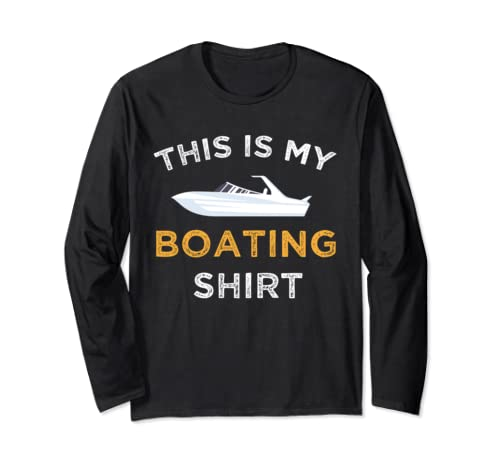 This Is My Boating Costume Cute Mens Grandpa Boating Gifts Long Sleeve T Shirt