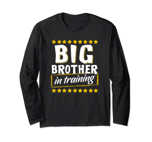 Big Brother In Training Siblings Pregnancy Baby Funny Gift Long Sleeve T Shirt