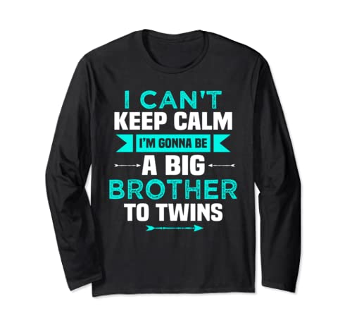 Funny Cute I Can't Keep Calm Gonna Be Big Brother Twins Long Sleeve T Shirt