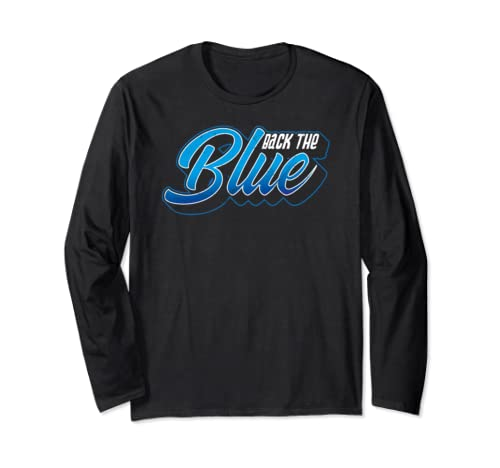 Back The Blue Line Law Enforcement Police Officer Graphic Long Sleeve T Shirt