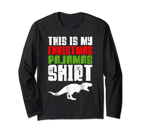 This Is My Christmas Pajama Shirt Funny Christmas Gift Long Sleeve T Shirt