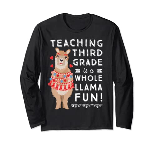 Third Grade Teacher Shirt Gift | Womens Cute Whole Llama Fun Long Sleeve T Shirt