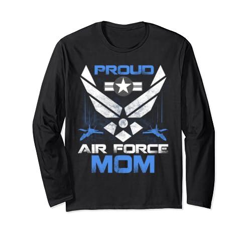 Proud Air Force Mom T Shirt Veteran Pride Tee Long Sleeve T Shirt