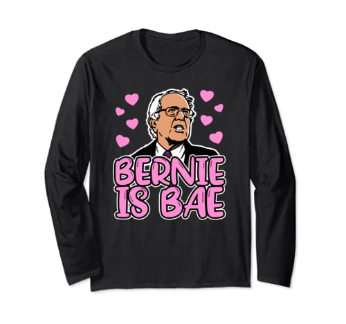 Bernie Is Bae Funny Bernie Sanders For President 2020 Long Sleeve T Shirt