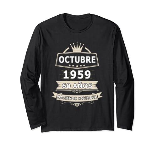 Camisa De Cumpleanos 60 Anos Octubre 1959 In Spanish Long Sleeve T Shirt