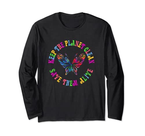 Earth Day Keep The Planet Clean Butterfly  Long Sleeve T Shirt