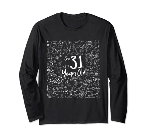 Funny Chemistry Lovers 31 Years Old 31st Birthday Gift Long Sleeve T Shirt