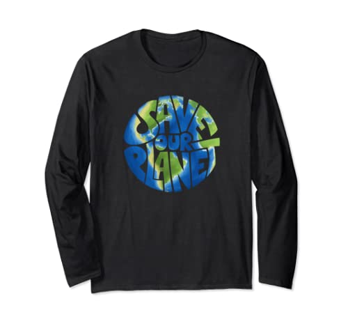 Earth Day Everyday L Save Our Planet Climate Protection Long Sleeve T Shirt