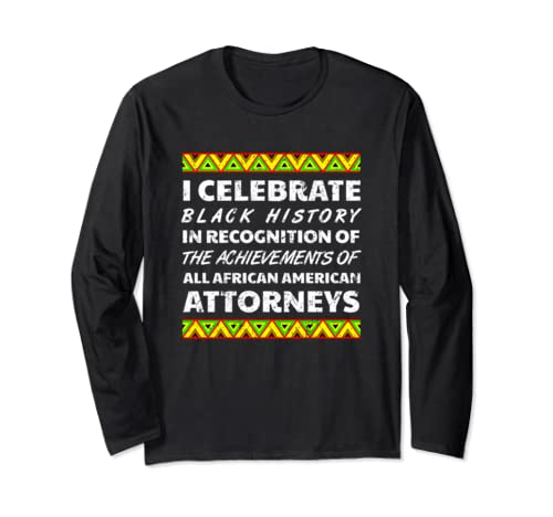 Attorney Black History Month Africa Roots Ancestry 2020 Long Sleeve T Shirt