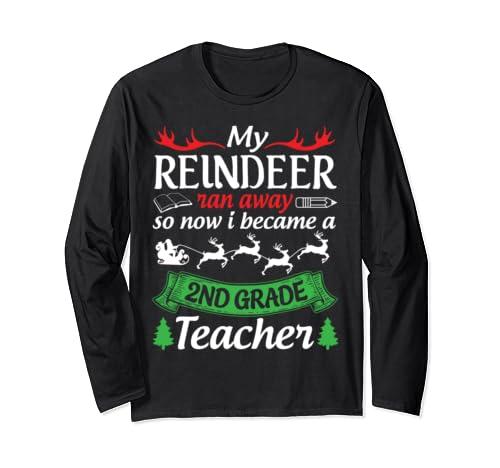 My Reindeer Ran Away So Now I Became A 2nd Grade Teacher