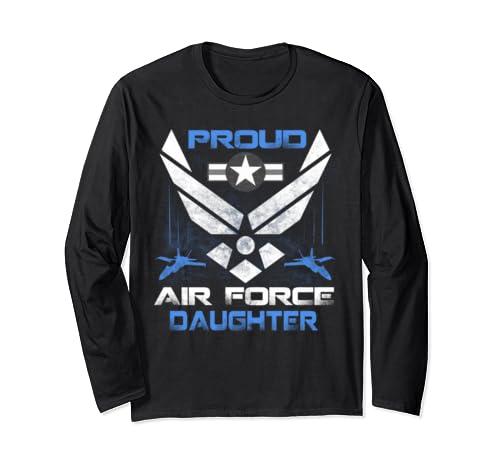 Proud Air Force Daughter T Shirt Veteran Pride Tee Long Sleeve T Shirt