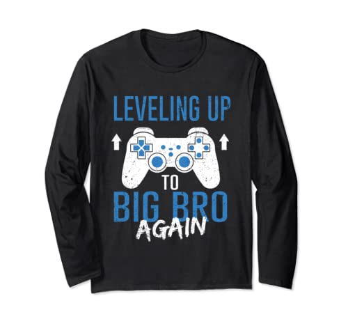 Leveling Up To Big Bro Again Promoted To Big Brother Long Sleeve T Shirt