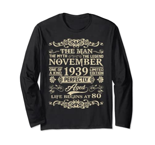 80th Birthday Gift The Man Myth Legend November 1939 T Shirt Long Sleeve T Shirt