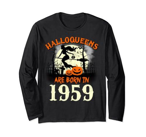 Halloqueens Are Born In 1959 Halloween Birthday Long Sleeve T Shirt