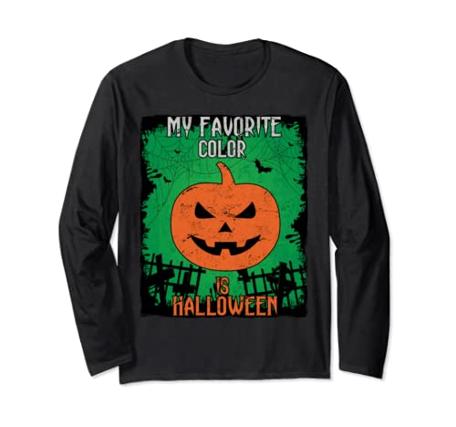 My Favorite Color Is Halloween Funny Halloween Long Sleeve T-Shirt