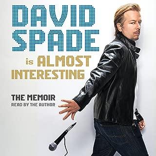 Almost Interesting: The Memoir