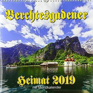 Berchtesgadener Heimatkalender 2019: Mit Mondphasen, Tierkre