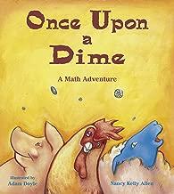 Once Upon a Dime: A Math Adventure (Charlesbridge Math Adventures)
