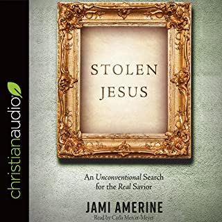 Stolen Jesus: An Unconventional Search for the Real Savior